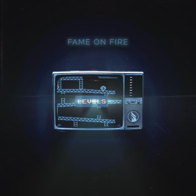Fame on Fire LEVELS CD