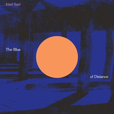 Elori Saxl THE BLUE OF DISTANCE CD