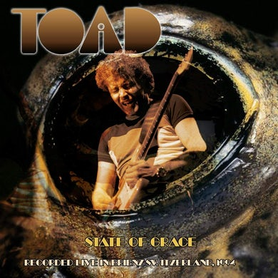 Toad STATE OF GRACE RECORDED LIVE IN BRIENZ SWITZERLAND CD