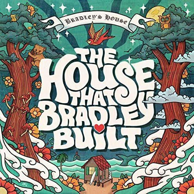 House That Bradley Built