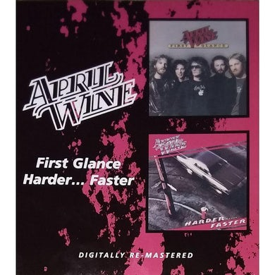April Wine FIRST GLANCE / HARDER FASTER CD