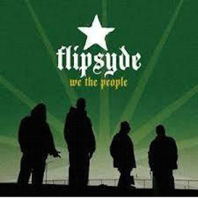 Flipsyde WE THE PEOPLE CD