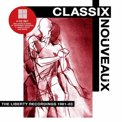 Classix Nouveaux LIBERTY RECORDINGS 1981-1983 CD