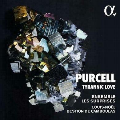 Purcell / Ensemble Les Surprises / Camboulas TYRANNIC LOVE CD