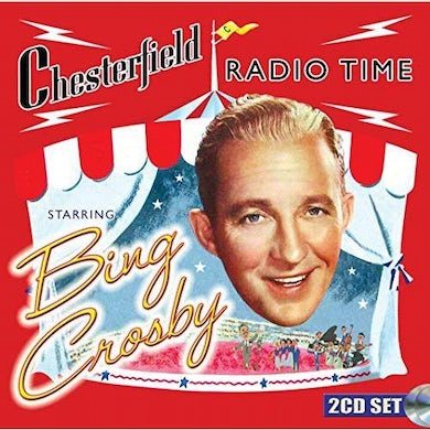 CHESTERFIELD RADIO TIME STARRING BING CROSBY CD
