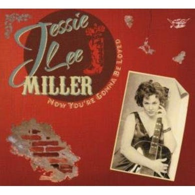 JESSIE LEE MILLER NOW YOU'RE GON BE LOVED CD