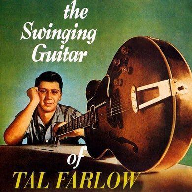 SWINGING GUITAR OF TAL FARLOW CD