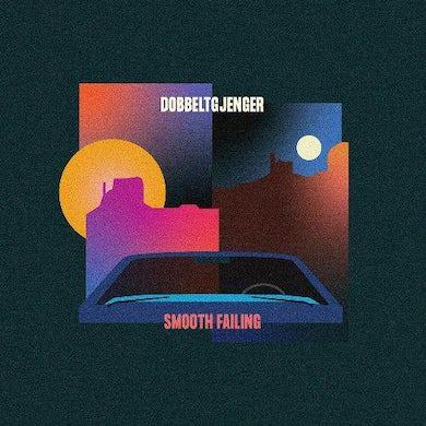 Dobbeltgjenger SMOOTH FAILING CD