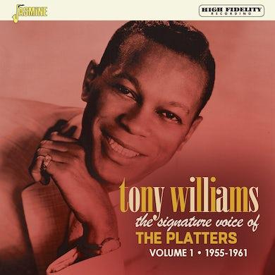Tony Williams SIGNATURE VOICE OF THE PLATTERS 1955-1961 VOL 1 CD