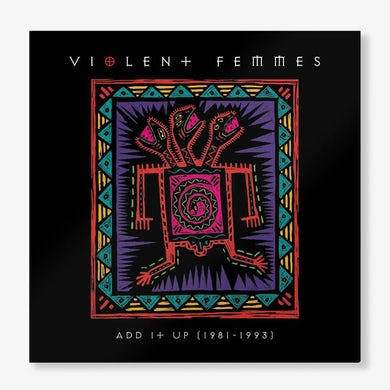 Violent Femmes ADD IT UP (1981-1993) Vinyl Record