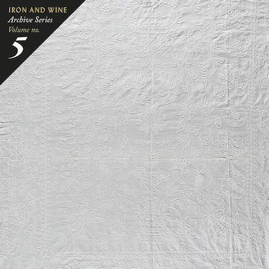 Iron & Wine ARCHIVE SERIES VOLUME NO 5: TALLAHASSEE RECORDINGS CD