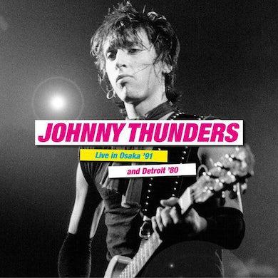 Johnny Thunders LIVE IN OSAKA '91 & DETROIT '80 Vinyl Record