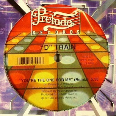 D Train YOU'RE THE ONE FOR ME Vinyl Record