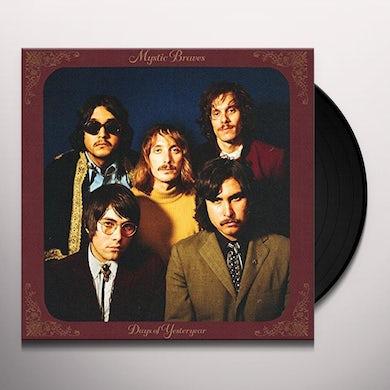 MYSTIC BRAVES DAYS OF YESTERYEAR Vinyl Record