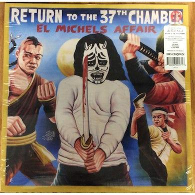 El Michels Affair RETURN TO THE 37TH CHAMBER Vinyl Record