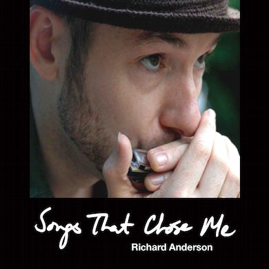 Richard anderson SONGS THAT CHOSE ME CD