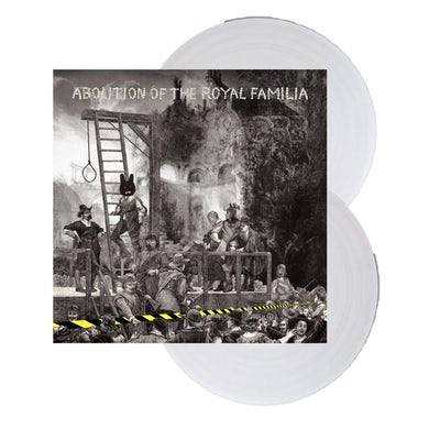 Abolition of The Royal Familia Double Heavyweight Clear Double Heavyweight LP (Vinyl)