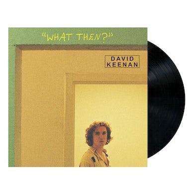 """WHAT THEN?"" Vinyl"
