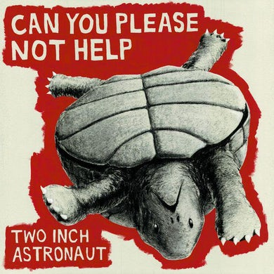 Two Inch Astronaut Can You Please Not Help Vinyl Record