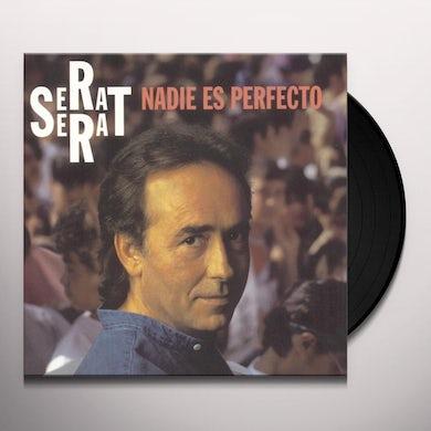Joan Manuel Serrat NADIE ES PERFECTO Vinyl Record