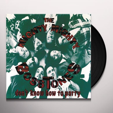 Mighty Mighty Bosstones DON' T KNOW HOW TO PARTY Vinyl Record