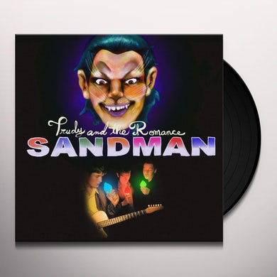 Trudy & The Romance SANDMAN Vinyl Record