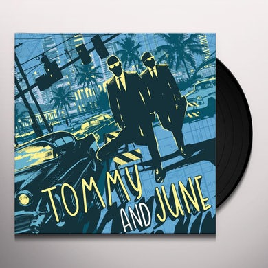Tommy And June TOMMY & JUNE Vinyl Record