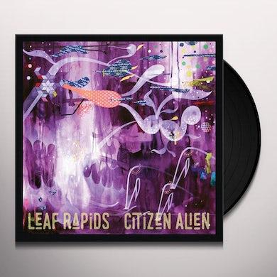 LEAF RAPIDS CITIZEN ALIEN Vinyl Record