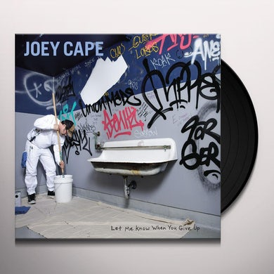 Joey Cape LET ME KNOW WHEN YOU GIVE UP Vinyl Record