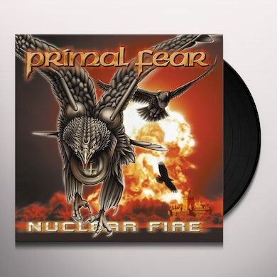 Primal Fear NUCLEAR FIRE Vinyl Record