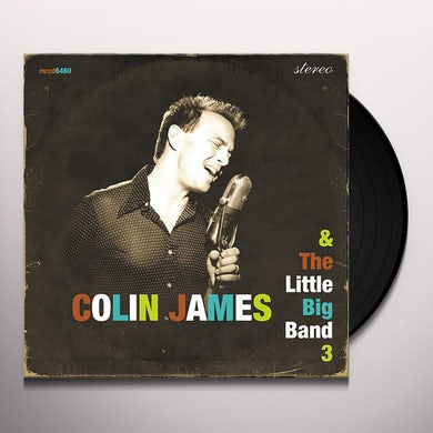 Colin James & THE LITTLE BIG BAND Vinyl Record