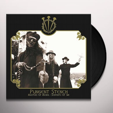 Pungent Stench MASTERS OF MORAL - SERVANTS OF SIN Vinyl Record