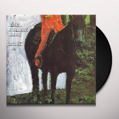 Dan Melchior Band OUTSIDE IN Vinyl Record