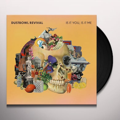 Dustbowl Revival IS IT YOU, IS IT ME Vinyl Record