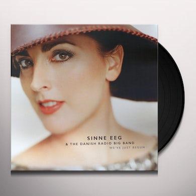Sinne Eeg & The Danish Radio Big Band WE'VE JUST BEGUN Vinyl Record