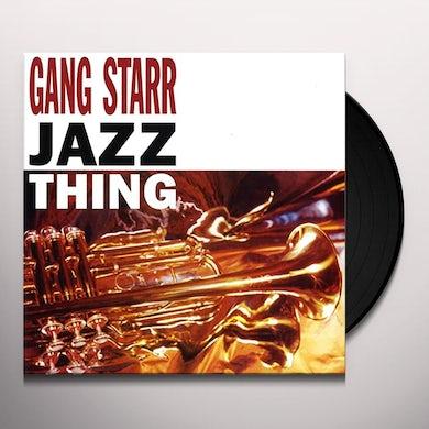 Gang Starr Jazz Thing Vinyl Record