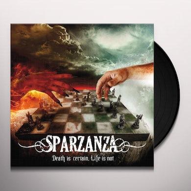 Sparzanza Death Is Certain Life Is Not Vinyl Record