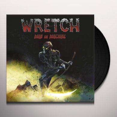 WRETCH Man Or Machine Vinyl Record