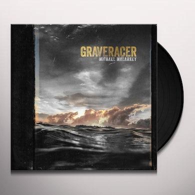 Michael Malarkey Graveracer Vinyl Record