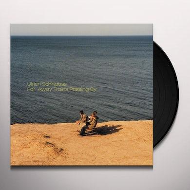 Ulrich Schnauss Far Away Trains Passing By Vinyl Record