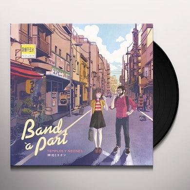 Band A Part Templos Y Neones Vinyl Record