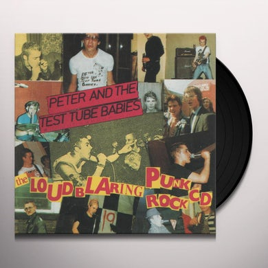 Peter and the Test Tube Babies Loud Blaring Punk Rock Vinyl Record