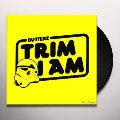 Trim I Am Vinyl Record