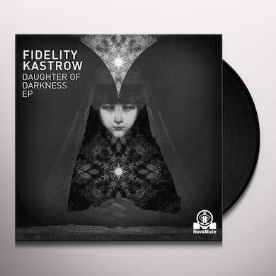 Fidelity Kastrow Daughter Of Darkness EP Vinyl Record