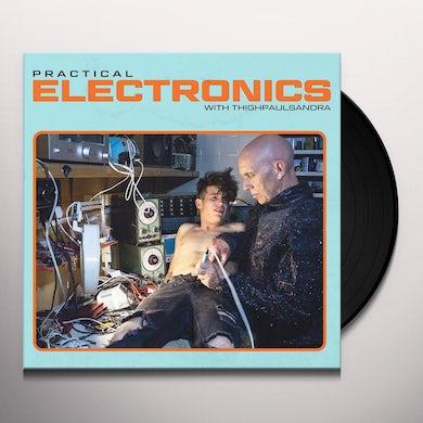 Practical Electronics With Thighpaulsandra Vinyl Record