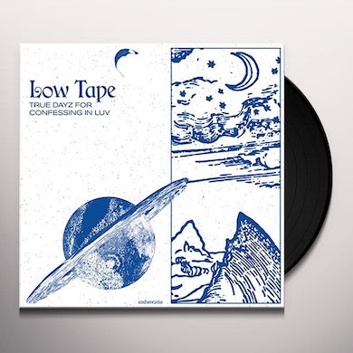 Low Tape True dayz for confessing in luv Vinyl Record