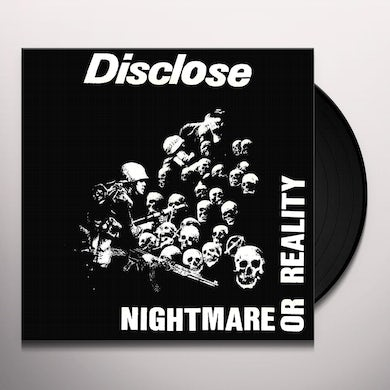 DISCLOSE Nightmare or reality Vinyl Record
