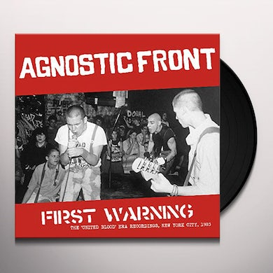 Agnostic Front First Warning: The 'United Blood' Era Recordings, New York City, 1983 Vinyl Record