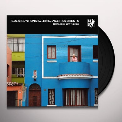 Va Sol vibrations: latin dance movements compiled by jeff the fish Vinyl Record