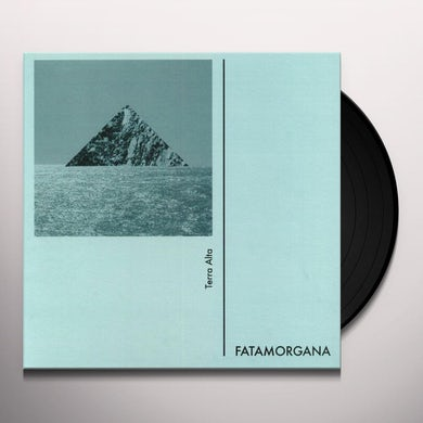 Fatamorgana Terra Alta Vinyl Record